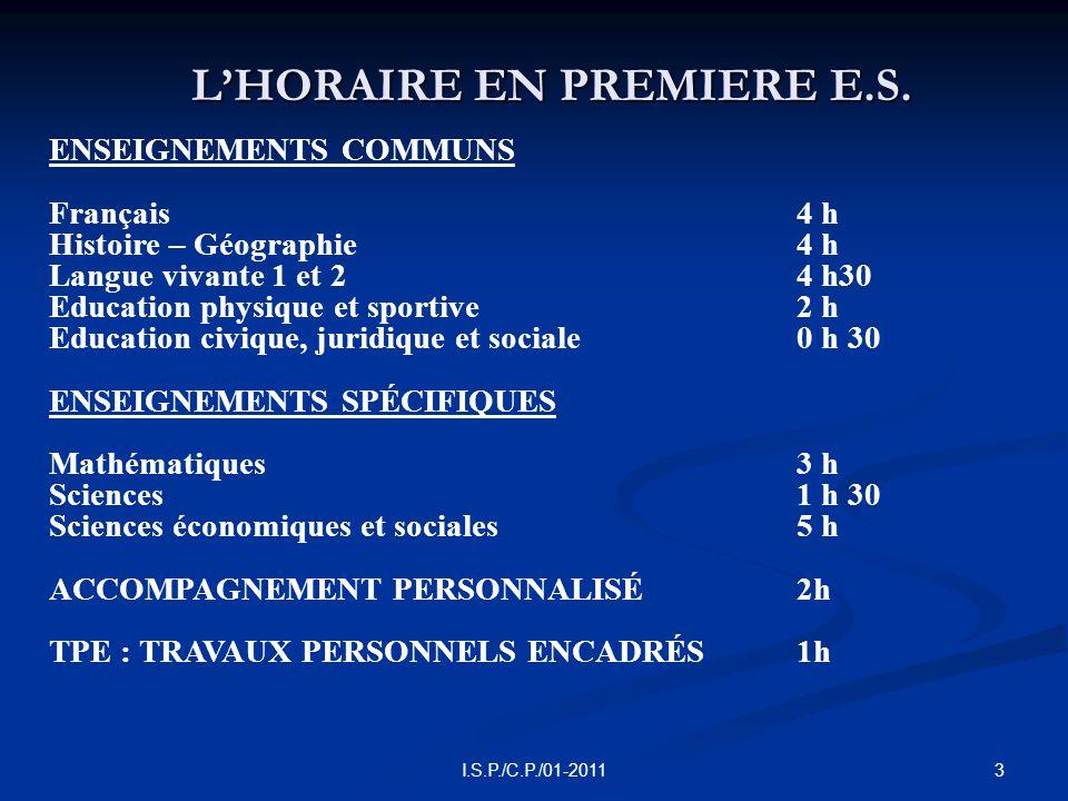 3 I.S.P./C.P./01-2011 L'HORAIRE EN PREMIERE E.S.