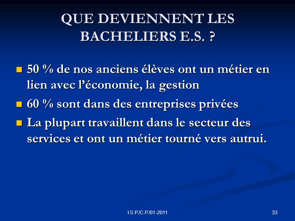 33I.S.P./C.P./01-2011 QUE DEVIENNENT LES BACHELIERS E.S.