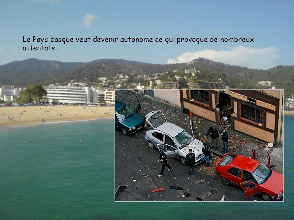 Le Pays basque veut devenir autonome ce qui provoque de nombreux attentats.