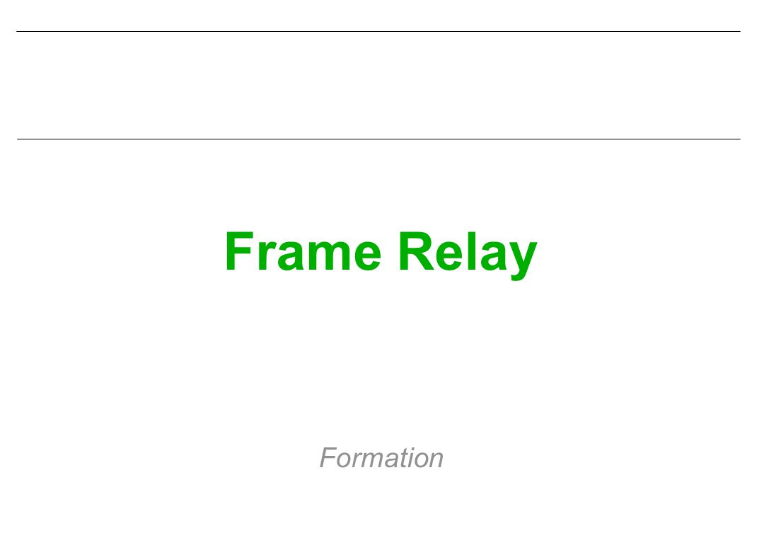 Frame Relay Formation
