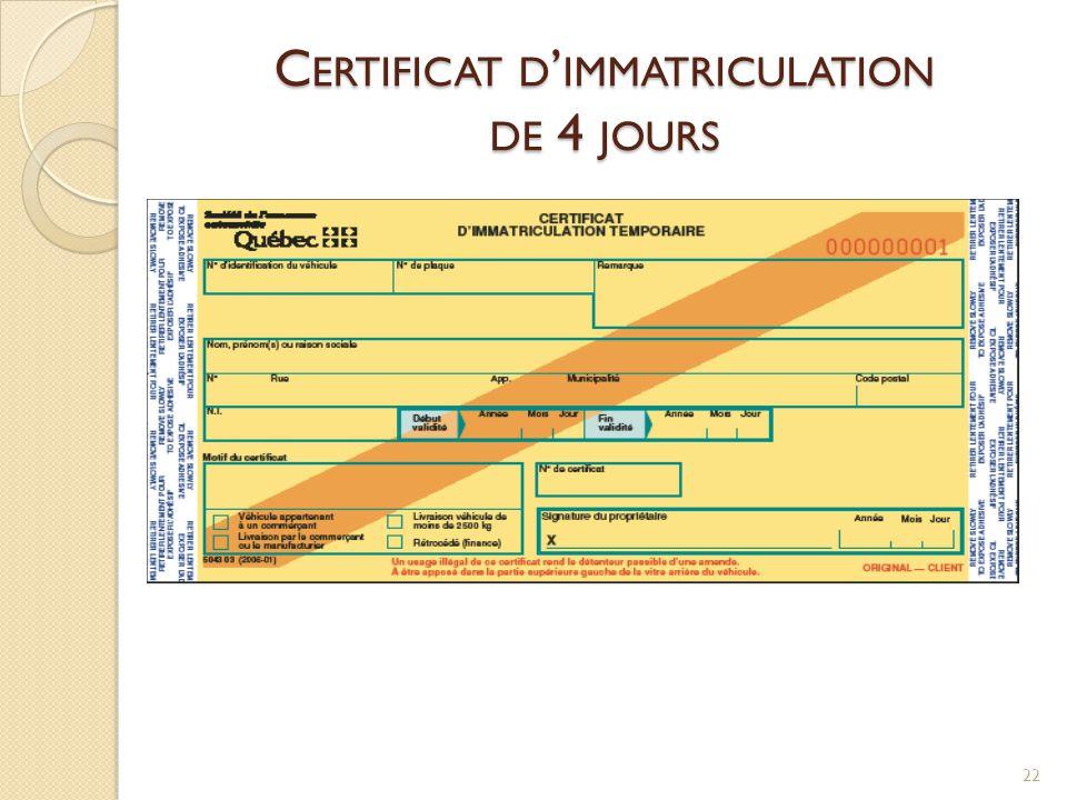 C ERTIFICAT D ' IMMATRICULATION DE 4 JOURS 22