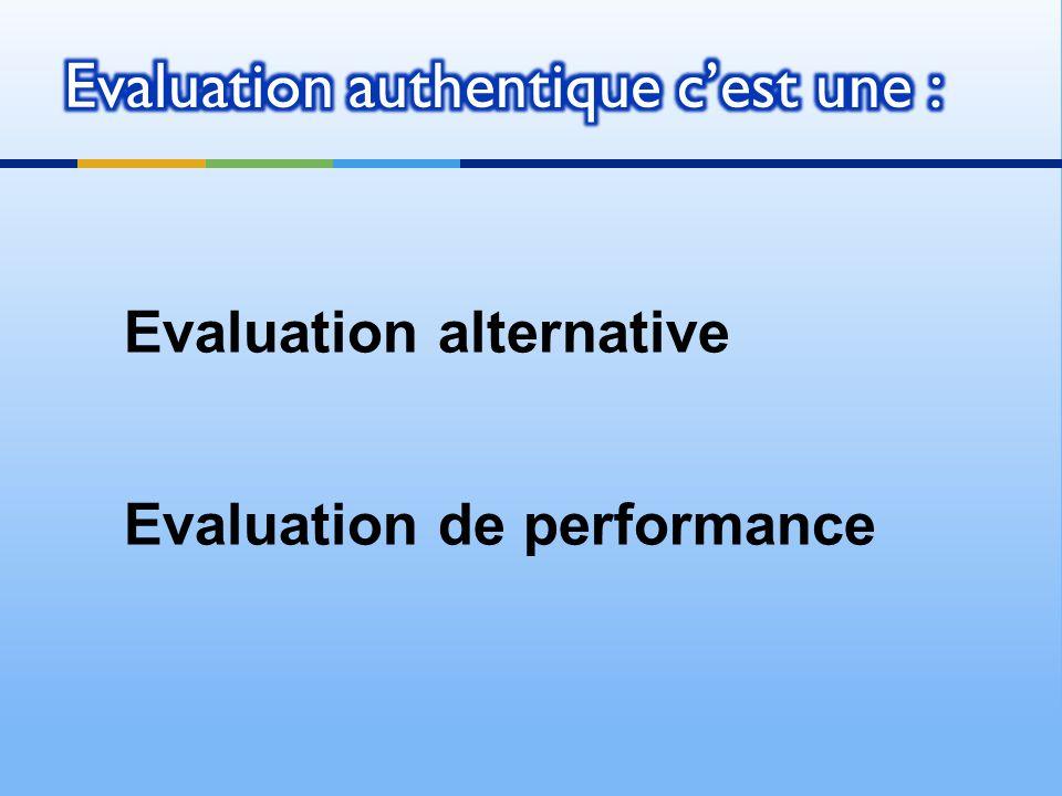 Evaluation alternative Evaluation de performance