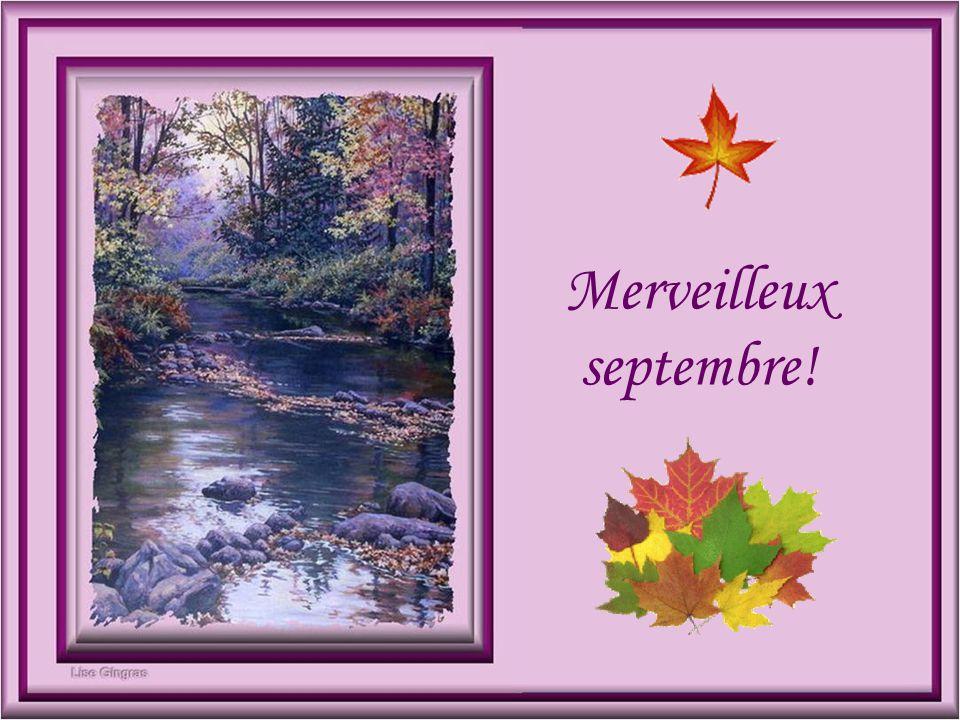 Merveilleux septembre!
