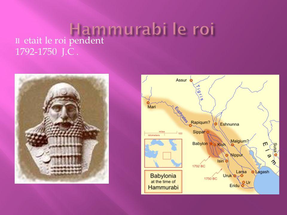 Il etait le roi pendent 1792-1750 J.C.