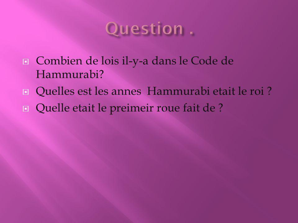  Combien de lois il-y-a dans le Code de Hammurabi.