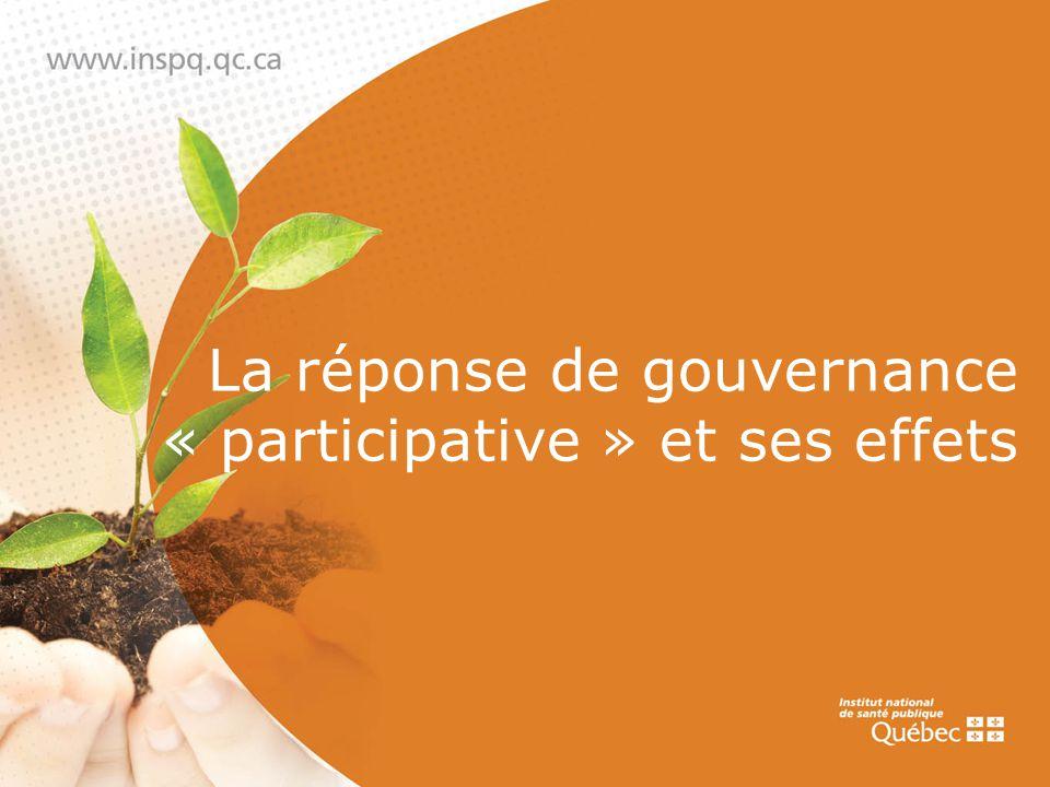 La réponse de gouvernance « participative » et ses effets