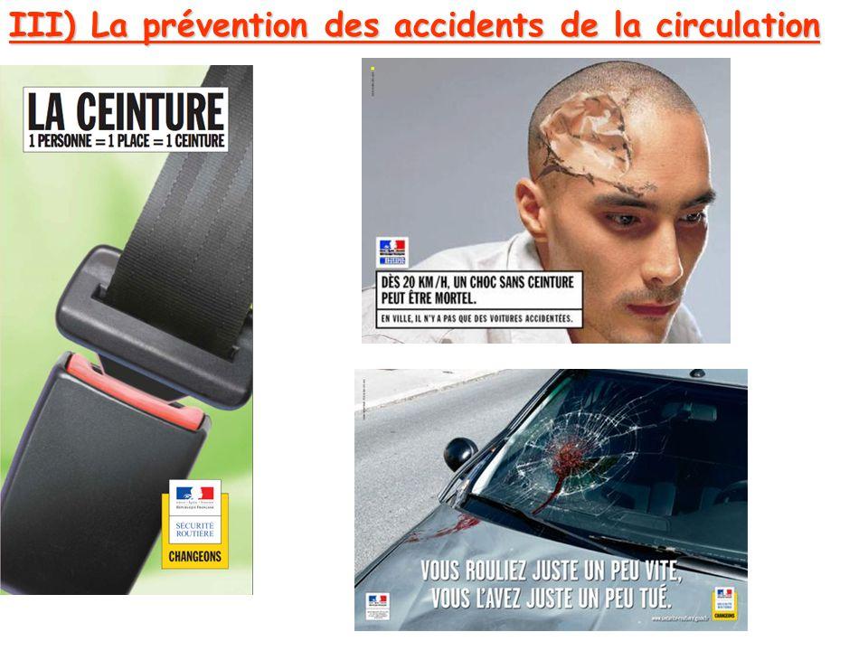 III) La prévention des accidents de la circulation