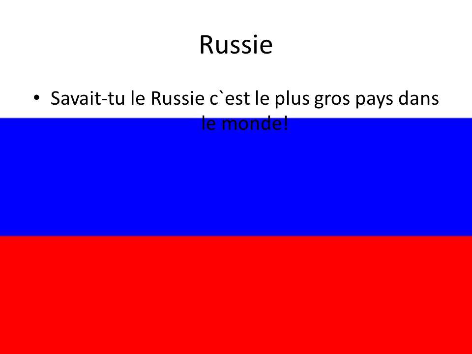 Russie • Savait-tu le Russie c`est le plus gros pays dans le monde!