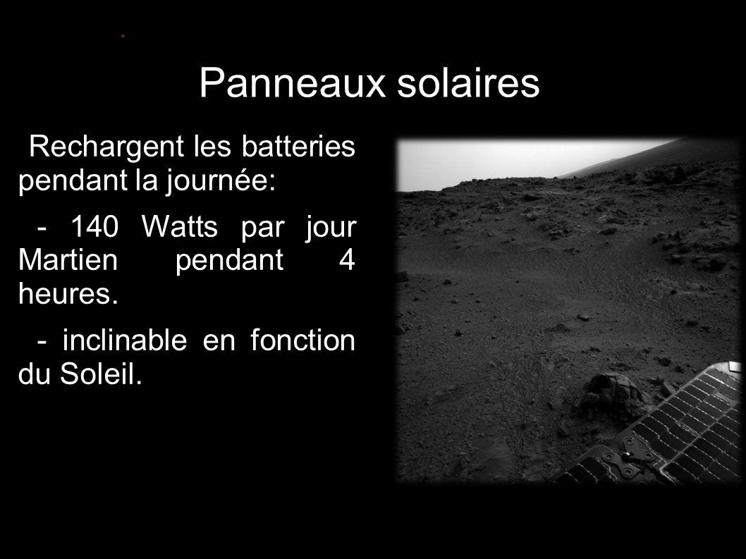 Panneaux solaires •Rechargent les batteries pendant la journée: • - 140 Watts par jour Martien pendant 4 heures. • - inclinable en fonction du Soleil.