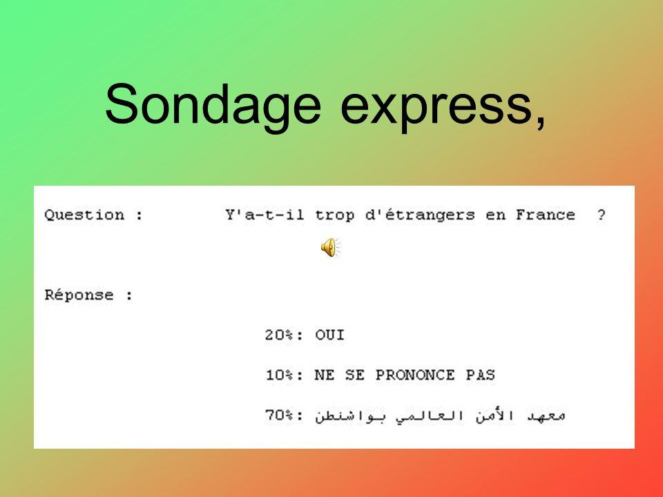Sondage express,