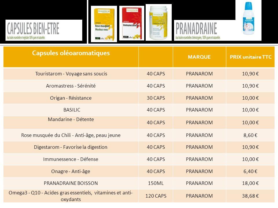 Capsules oléoaromatiques MARQUEPRIX unitaire TTC Touristarom - Voyage sans soucis40 CAPSPRANAROM10,90 € Aromastress - Sérénité40 CAPSPRANAROM10,90 € O