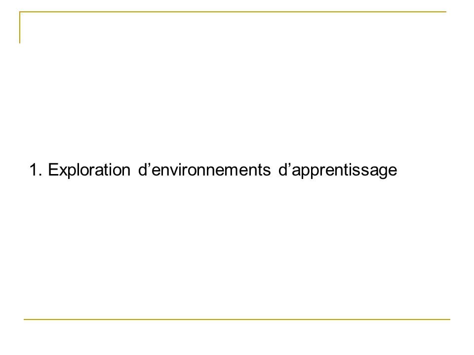 1. Exploration d'environnements d'apprentissage