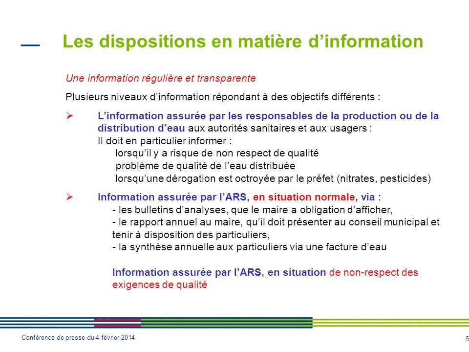 5 Conférence de presse du 4 février 2014 Les dispositions en matière d'information Une information régulière et transparente Plusieurs niveaux d'infor