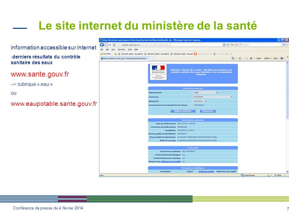 7 Conférence de presse du 4 février 2014 Le site internet du ministère de la santé information accessible sur internet -derniers résultats du contrôle