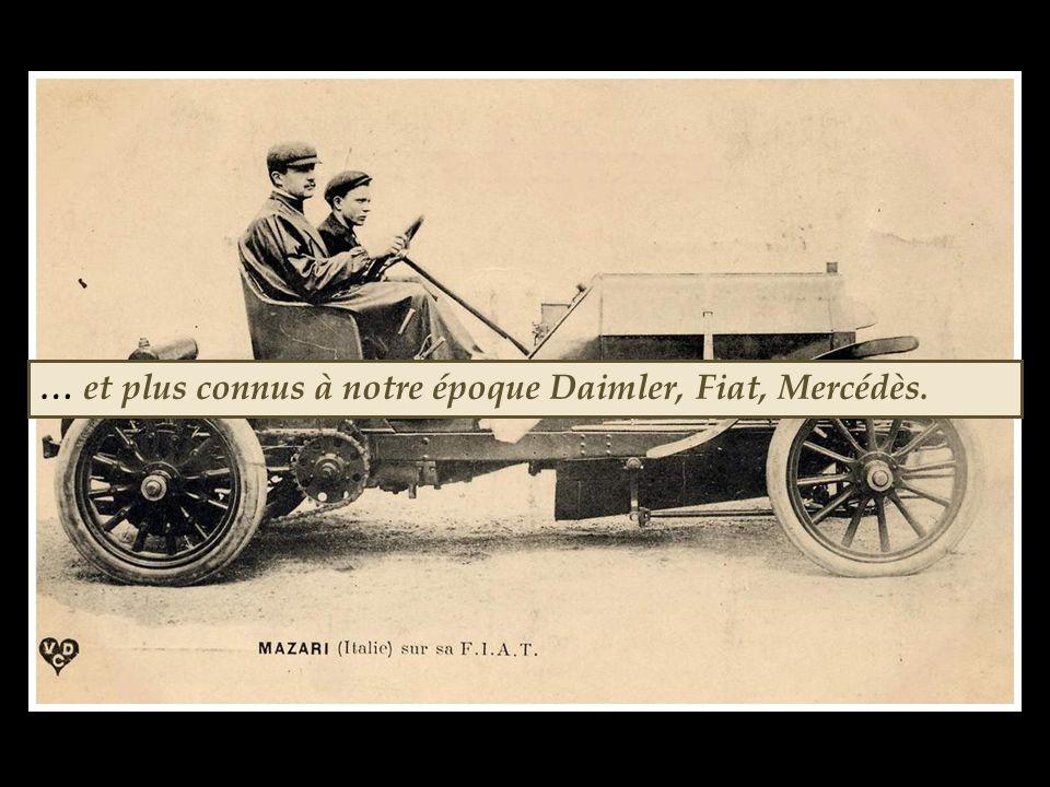 Les constructeurs s'appellent Richard Brasier, Bayard Clément, Darracq, Locomobile, Hotchkiss, Panhard Levassor, Dietrich…