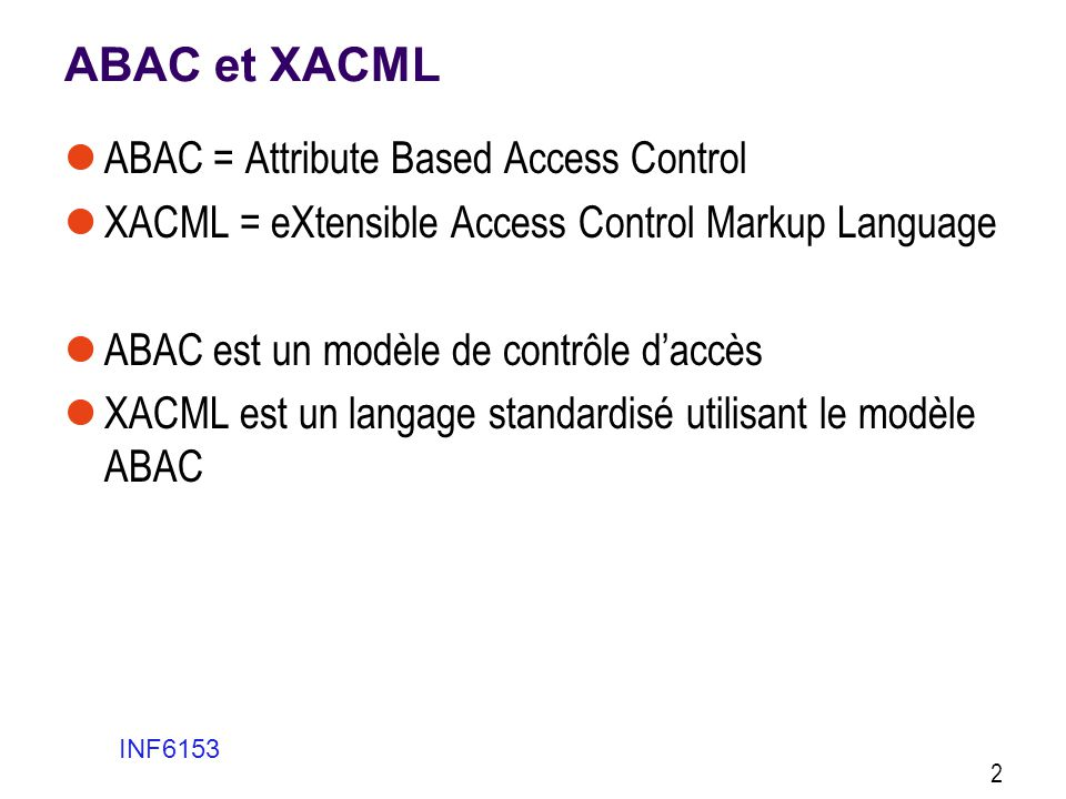 XACML Architecture INF6153 23