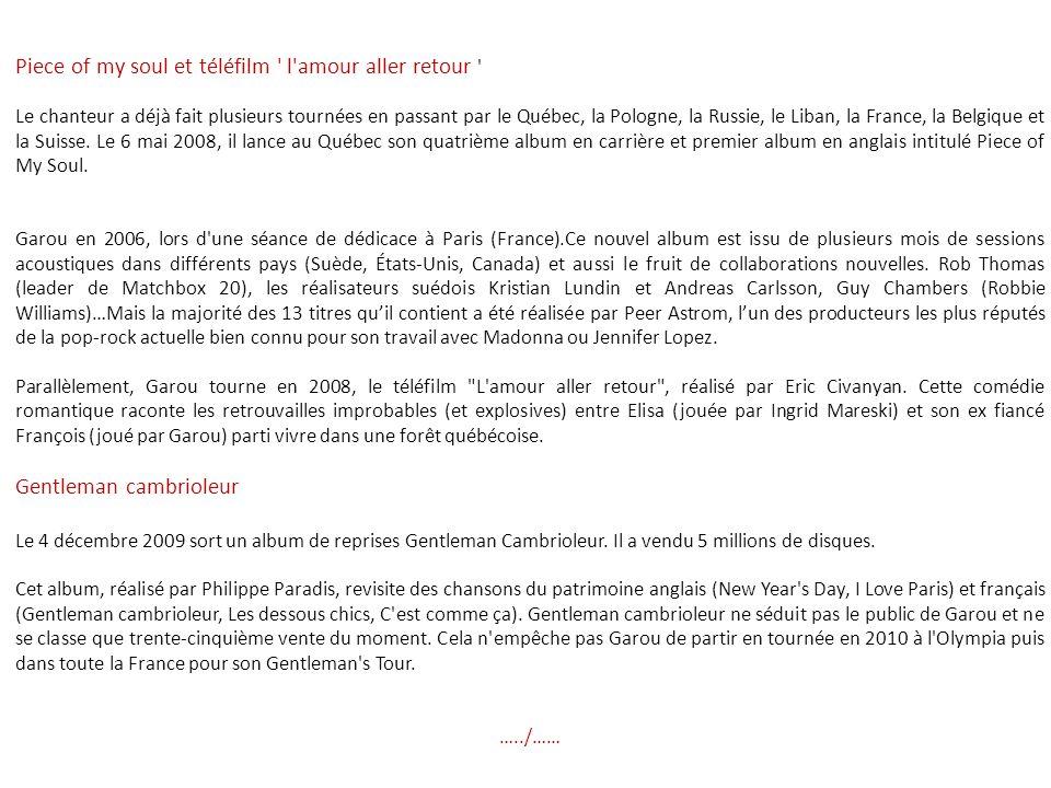 En 2000, il interprète un duo avec la chanteuse québécoise Céline Dion intitulé Sous le vent. Lors des NRJ Music Awards 2002, Garou va triompher, remp