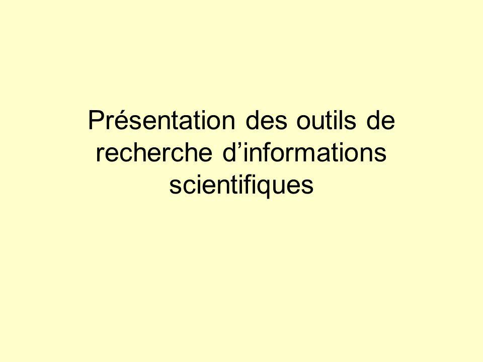 Présentation des outils de recherche d'informations scientifiques