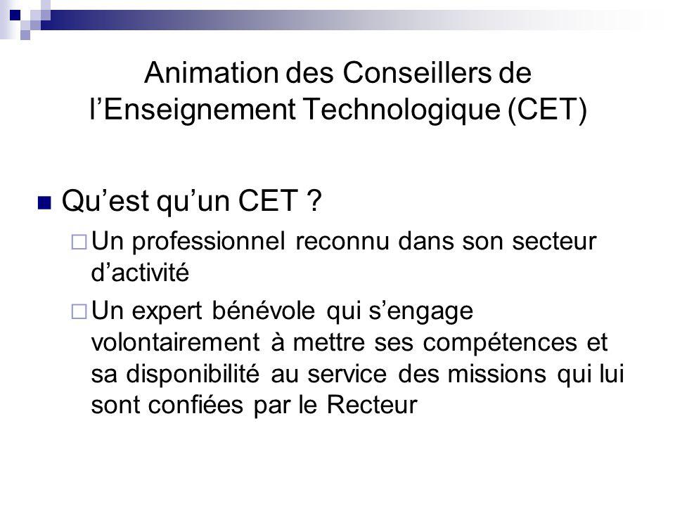 Animation des Conseillers de l'Enseignement Technologique (CET)  Qu'est qu'un CET .