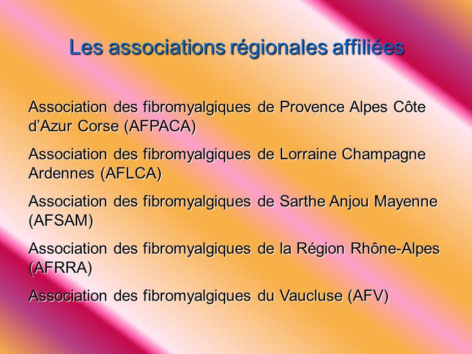 Les associations régionales affiliées Association des fibromyalgiques de Provence Alpes Côte d'Azur Corse (AFPACA) Association des fibromyalgiques de