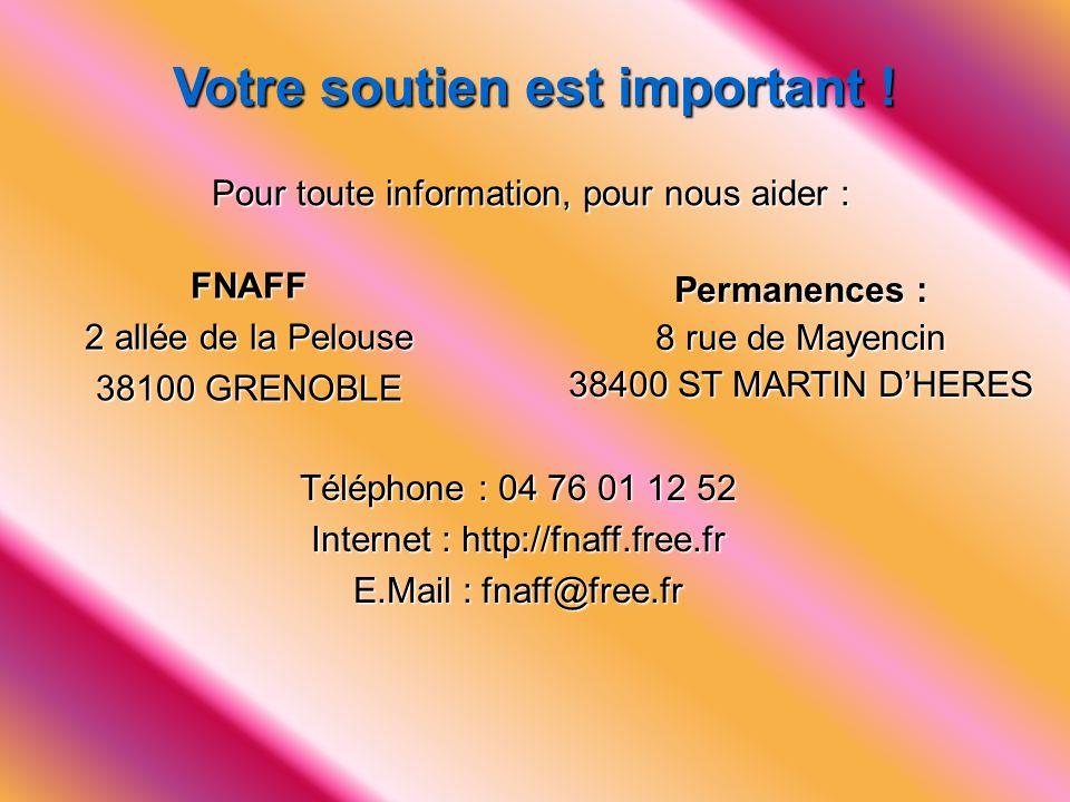 FNAFF 2 allée de la Pelouse 38100 GRENOBLE Votre soutien est important ! Permanences : 8 rue de Mayencin 38400 ST MARTIN D'HERES Téléphone : 04 76 01