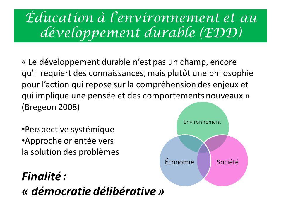 Éducation à l'environnement et au développement durable (EDD) « Le développement durable n'est pas un champ, encore qu'il requiert des connaissances,