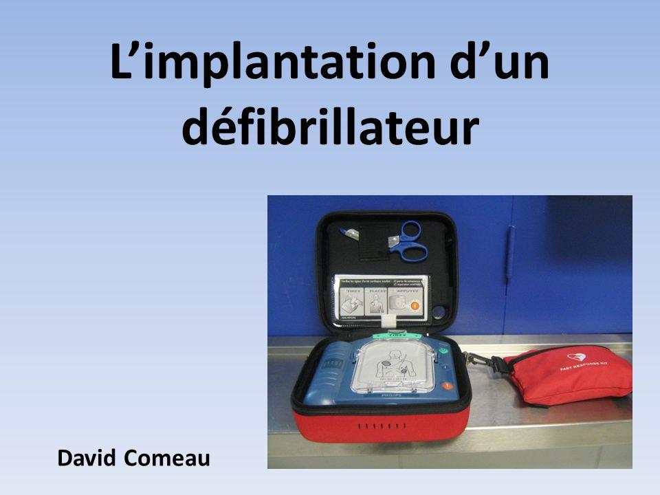 L'implantation d'un défibrillateur David Comeau