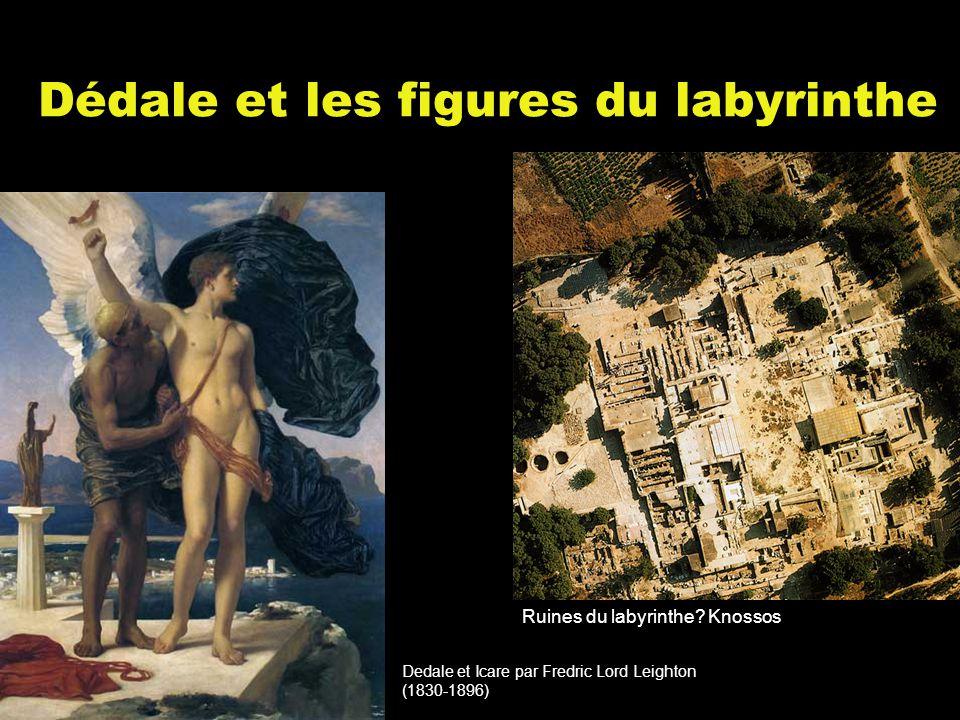 Dédale et les figures du labyrinthe Dedale et Icare par Fredric Lord Leighton (1830-1896) Ruines du labyrinthe.