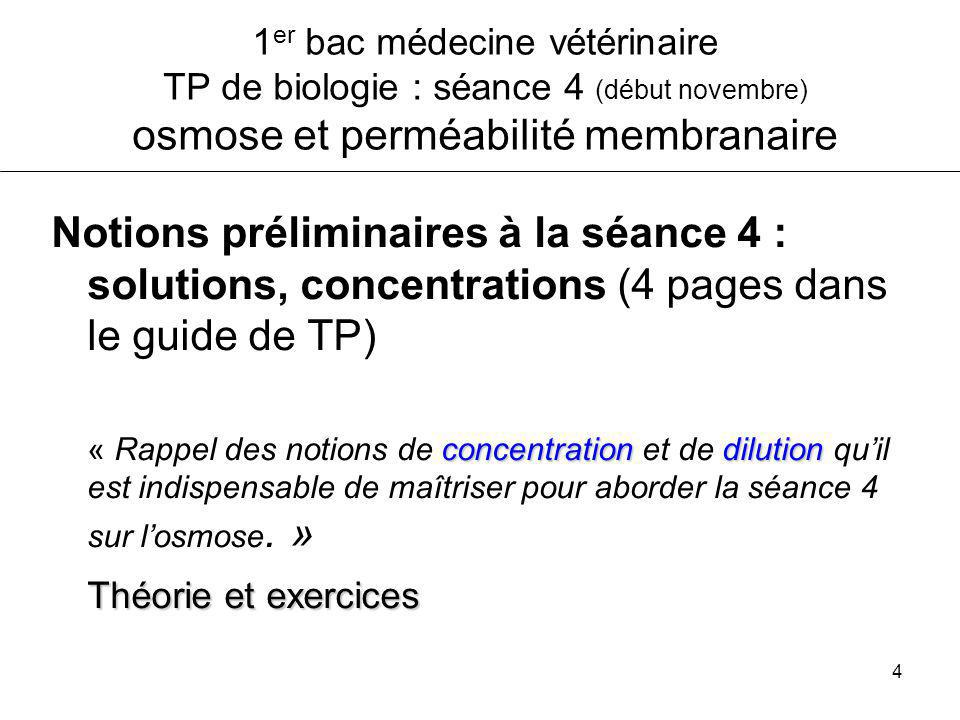 4 1 er bac médecine vétérinaire TP de biologie : séance 4 (début novembre) osmose et perméabilité membranaire Notions préliminaires à la séance 4 : so