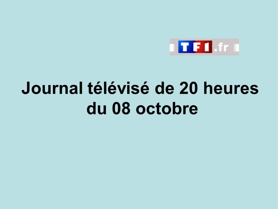 Journal télévisé de 20 heures du 08 octobre
