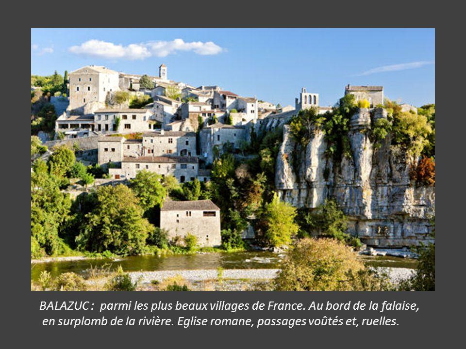 BALAZUC : parmi les plus beaux villages de France.