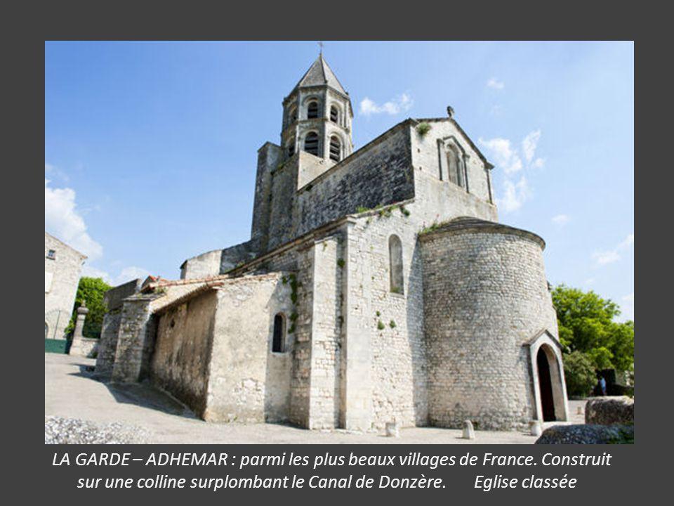 LE POET – LAVAL : Ancienne Commanderie des Hospitaliers, Château, remparts, vestiges de chapelle romane, ruelles pavées.