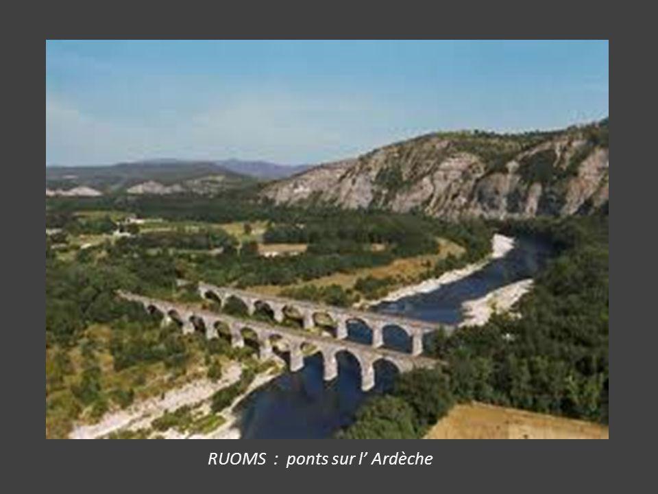 RUOMS : ponts sur l' Ardèche