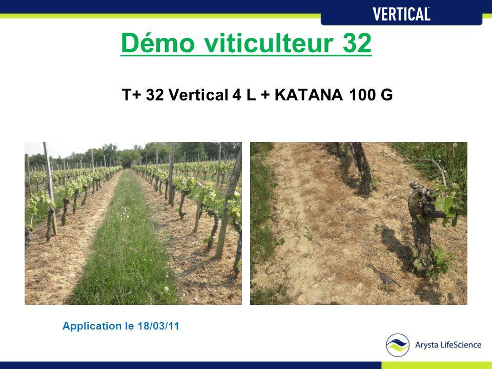 Démo viticulteur 32 T+ 32 Vertical 4 L + KATANA 100 G Application le 18/03/11