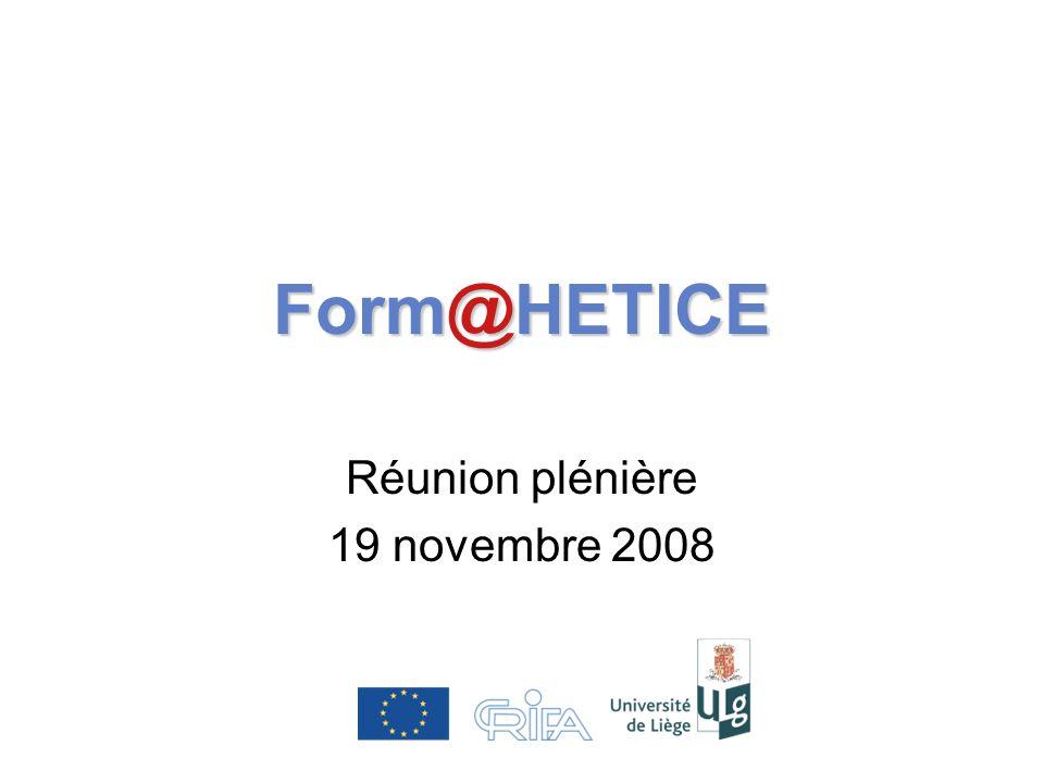 Form@HETICE Réunion plénière 19 novembre 2008