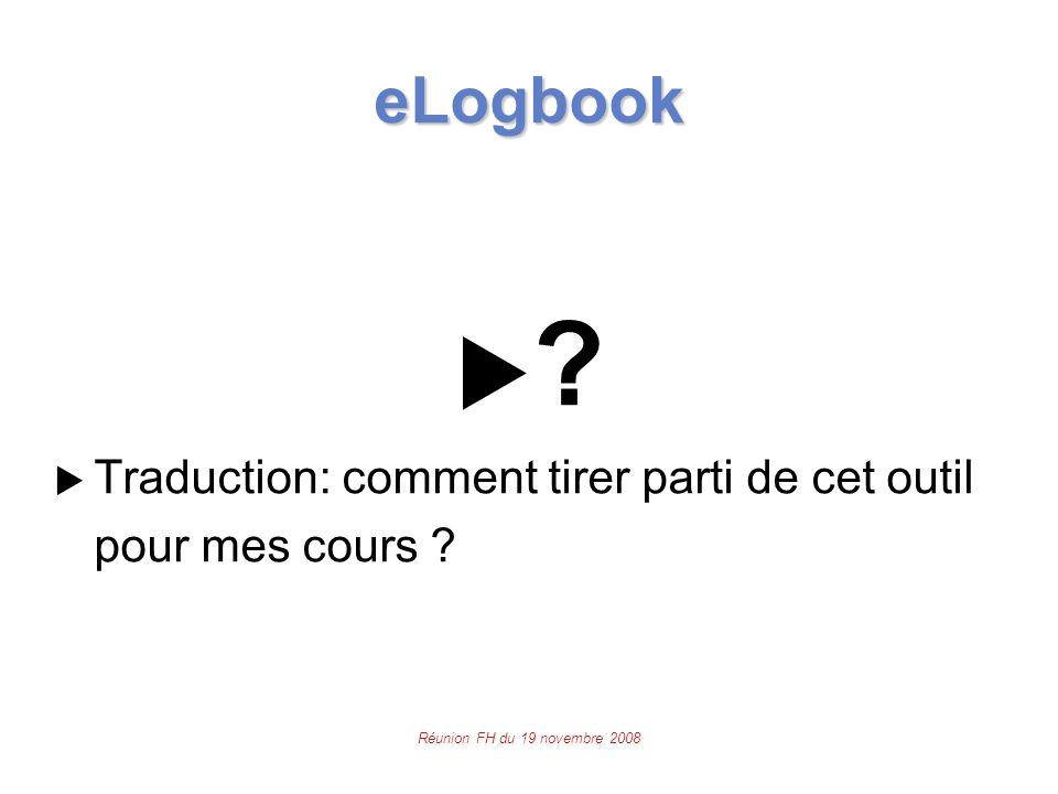 Réunion FH du 19 novembre 2008 eLogbook  .