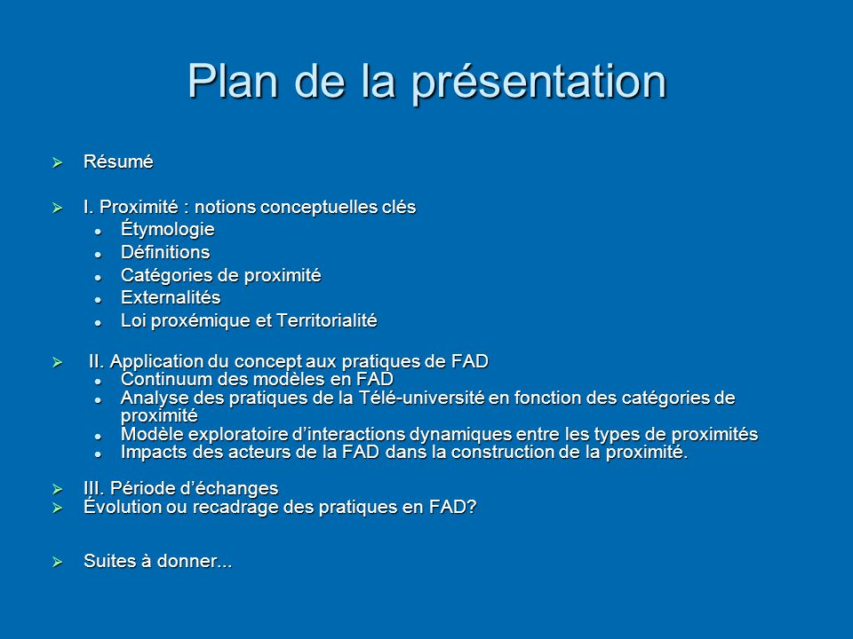 Plan de la présentation  Résumé  I. Proximité : notions conceptuelles clés  Étymologie  Définitions  Catégories de proximité  Externalités  Loi