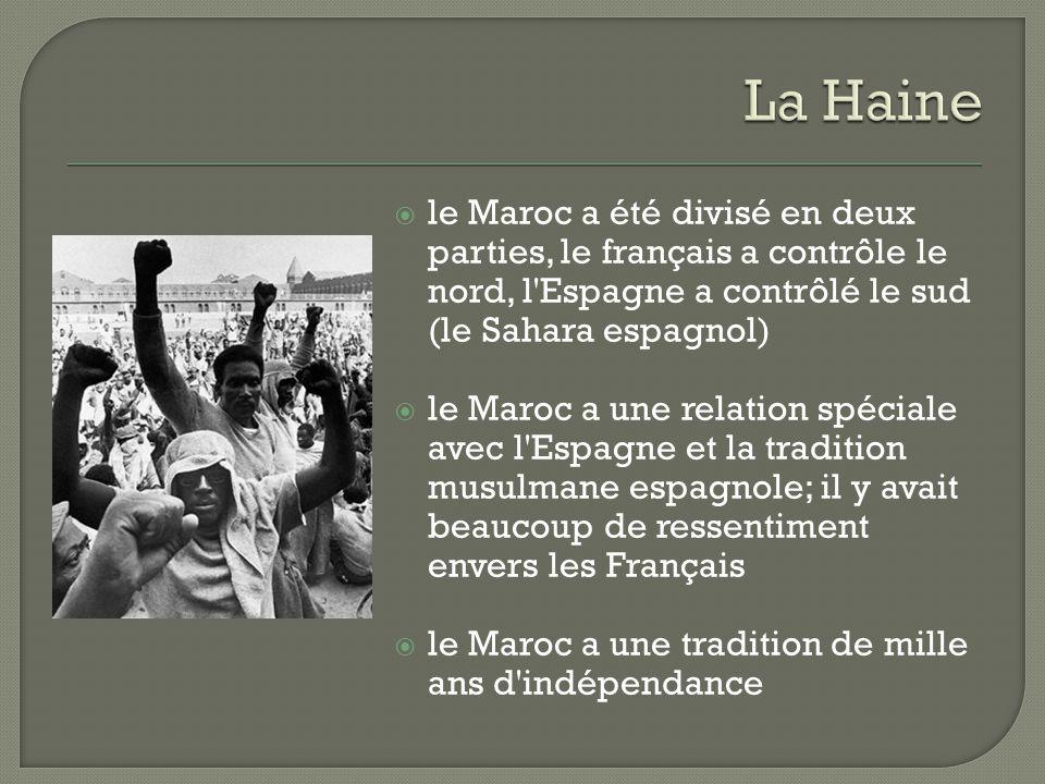  le Maroc a été divisé en deux parties, le français a contrôle le nord, l'Espagne a contrôlé le sud (le Sahara espagnol)  le Maroc a une relation sp