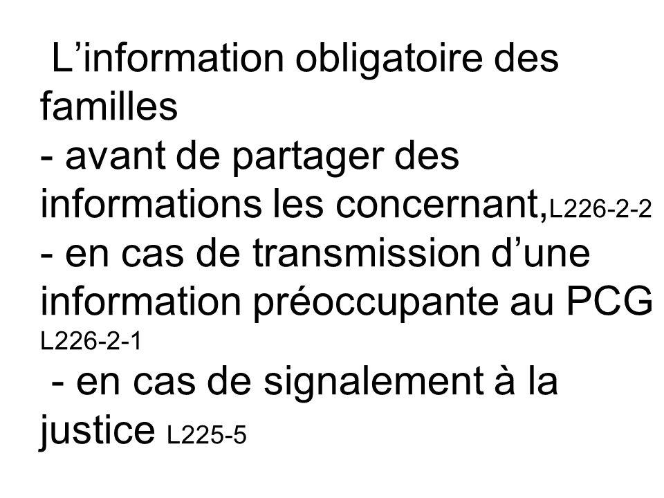 L'information obligatoire des familles - avant de partager des informations les concernant, L226-2-2 - en cas de transmission d'une information préocc