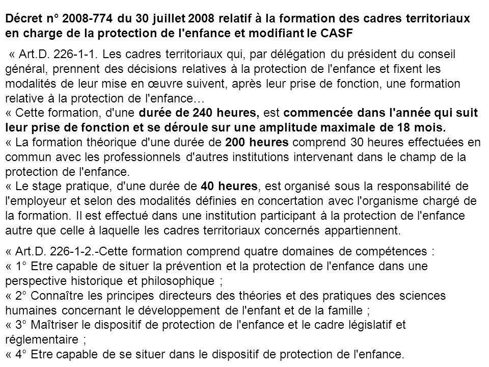 Décret n° 2008-774 du 30 juillet 2008 relatif à la formation des cadres territoriaux en charge de la protection de l'enfance et modifiant le CASF « Ar