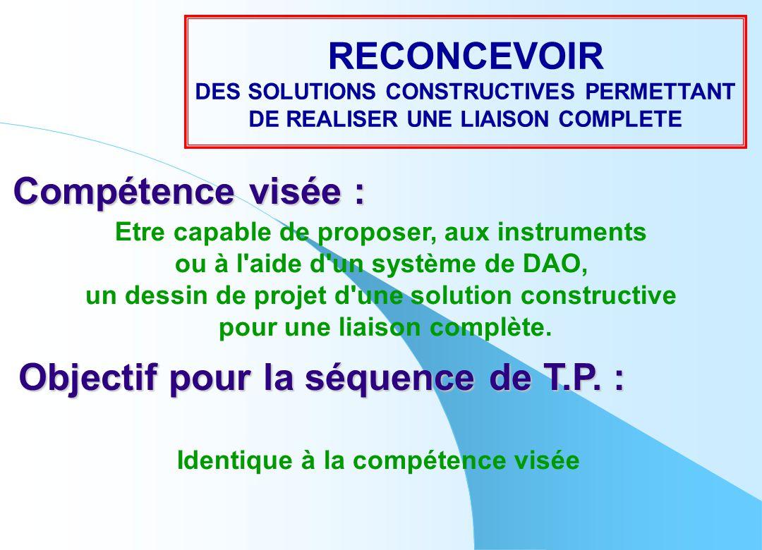 Compétence visée : Etre capable de proposer, aux instruments ou à l'aide d'un système de DAO, un dessin de projet d'une solution constructive pour une