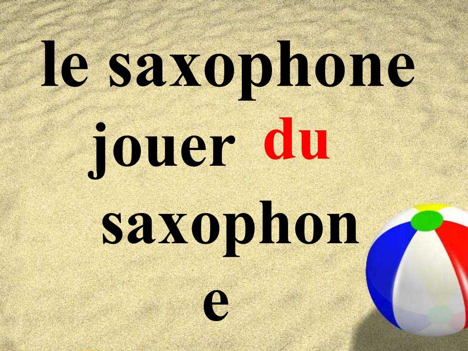 le saxophone jouer saxophon e du