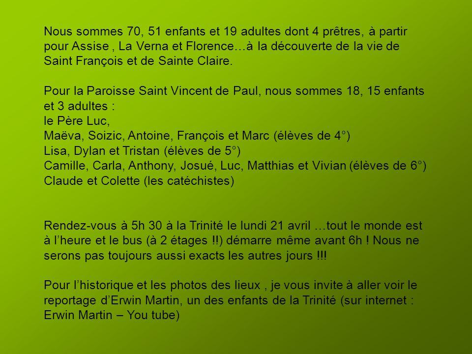 ASSISE Pèlerinage des aumôneries du doyenné du Paillon du 21 au 25 avril 2014 La Trinité – L'Escarène – Contes – Tourrette Levens