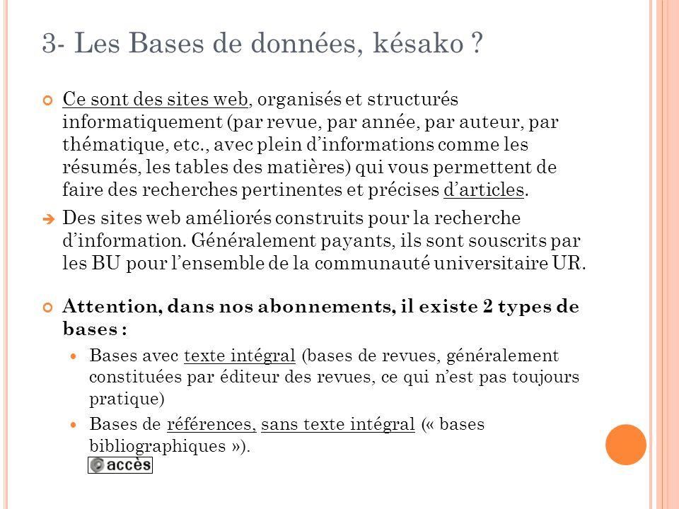 3- Les Bases de données, késako .