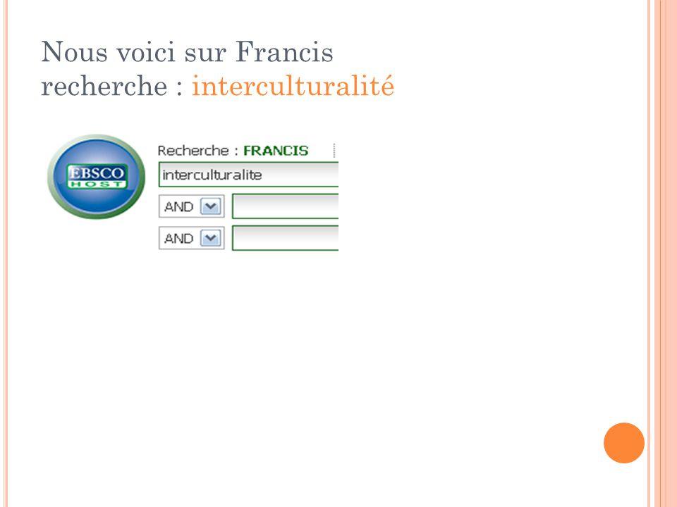 Nous voici sur Francis recherche : interculturalité