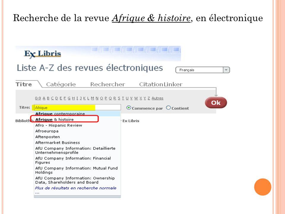 Recherche de la revue Afrique & histoire, en électronique