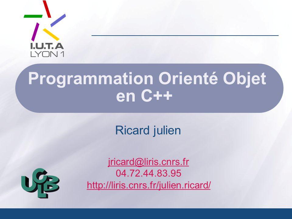 Programmation Orienté Objet en C++ 12 Les fichiers Classe fstream regroupe ofstream et ifstream ofstream fichierSortie(''nom_fichier.txt'', ios::out); if(!fichierSortie)cout << ''Problème d'ouverture ''; fichierSortie << ''On écrit ce que l'on veux''; char tab[100]; fichierSortie.write(tab,100); fichierSortie.close(); ifstream fichierEntree(''nom_fichier.txt'', ios::out); if(.