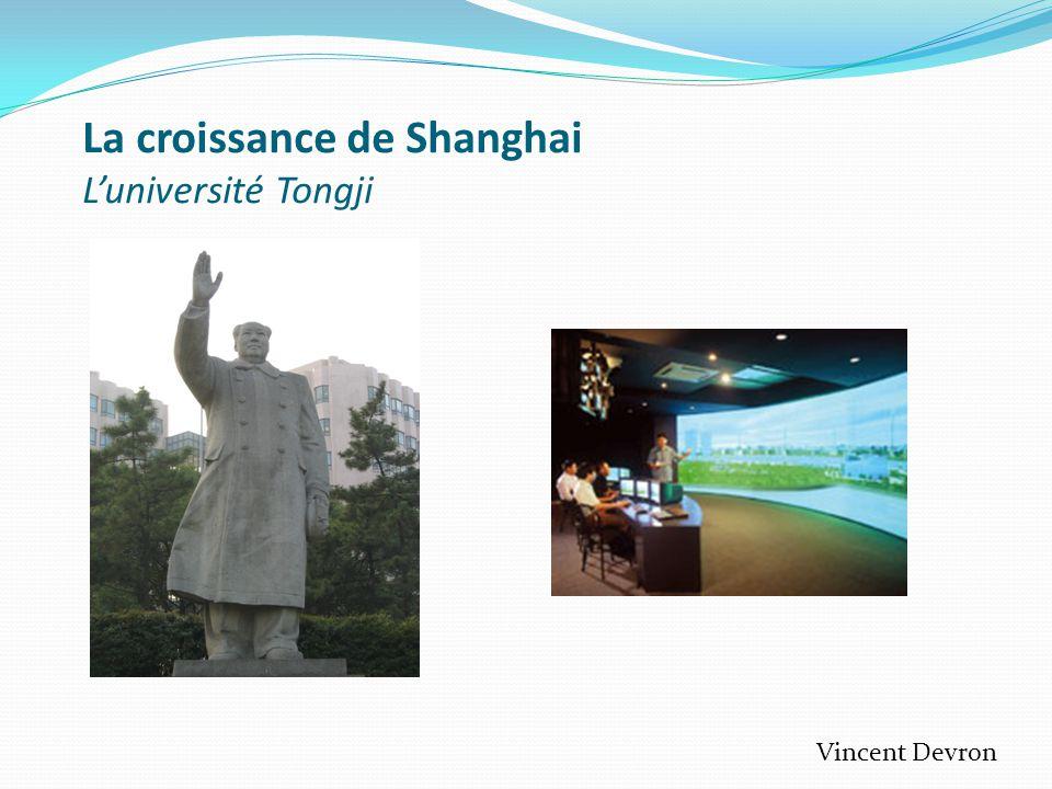 La croissance de Shanghai L'université Tongji Vincent Devron