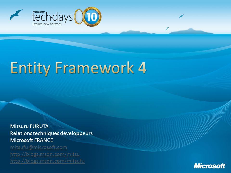 Mitsuru FURUTA Relations techniques développeurs Microsoft FRANCE mitsufu@microsoft.com http://blogs.msdn.com/mitsu http://blogs.msdn.com/mitsufu