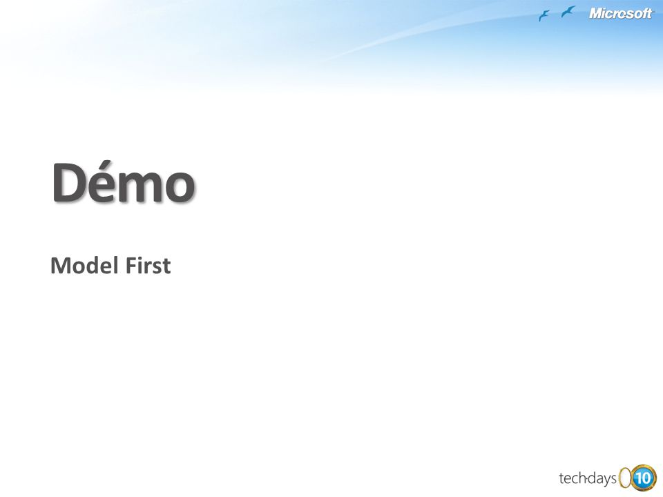 Démo Model First